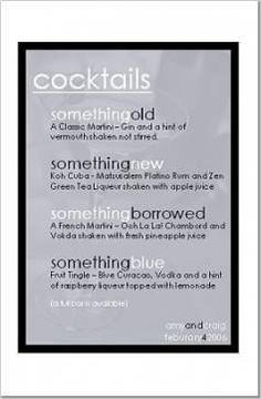 really cute cocktail menu for a bridal shower/bachelorette party or at a wedding reception! Knox for the wedding :) Cocktail Menu, Signature Cocktail, Cocktail Sauce, Cocktail Movie, Cocktail Attire, Cocktail Shaker, Cocktail Dresses, Cocktail Recipes, Cocktail Names