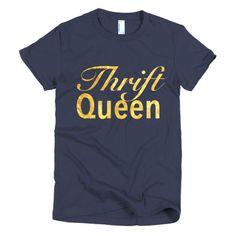 Thrift Queen (Gold) Short sleeve T-shirt