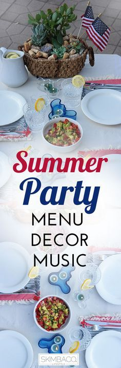 Everything for your Ultimate 4th of July BBQ party! Food, decor, music!