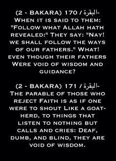 The respond from the Quran for those closed minded disbelievers who never get it. The motive is to raise God awareness not to offend