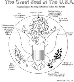 Great Seal to color with explanation -- enchanted learning Us History, American History, Us Seal, Seal Craft, Enchanted Learning, State Crafts, 12 Tribes Of Israel, American Symbols, Teaching Social Studies