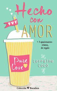 Lucia Herrero: Libros y Sueños. : Hecho con amor (Lorraine Cocó)