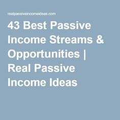 43 Best Passive Income Streams & Opportunities   Real Passive Income Ideas