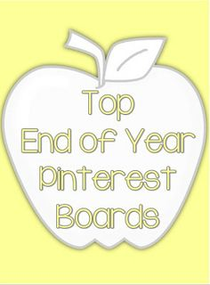 Top End of Year Pinterest boards for educators.