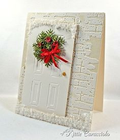 Oops!  Haven't bought the door die yet.  Drats!  KC Sizzix Door and Wreath 2 right