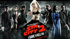 Sin City: A Dame To Kill For 2014 Movie Wallpapers