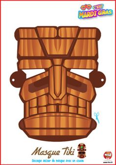 Tu as envie de porter les couleurs la tribu Tiki pour Mardi Gras? Alors imprime vite ce masque de la tribu Tiki offert par TFou ! Colorie-le...