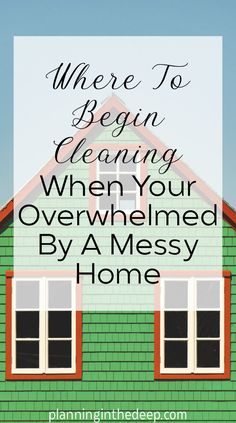 Where To Begin Cleaning When Your Overwhelmed By A Messy Home. — Planning In The Deep Diy Home Cleaning, Household Cleaning Tips, House Cleaning Tips, Diy Cleaning Products, Cleaning Solutions, Deep Cleaning, Spring Cleaning, Cleaning Hacks, Cleaners Homemade