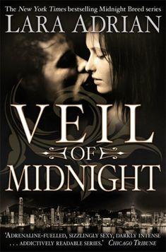 Veil of Midnight (Midnight Breed by Lara Adrian Vampire Romance Books, Paranormal Romance Books, Fantasy Romance, Fantasy Books, Romance Novels, Lara Adrian, Love Book, Books To Read, Fiction