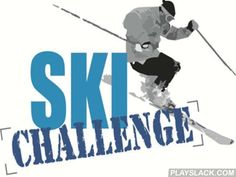 Ski Challenge  Android Game - playslack.com , Ski Challenge - take part in compelling races on runners.  Become a contestant and feel the air-conditioned illnesses on six models of ski ways.  ways have different arduous turns and hindrances.  Be cautious, one erroneous change of the player and he will be out of path maximums.  You will be able to select one of 4 means:  fitness mean, teaching  and competition.  It is accomplishable to alter impression of your contestant, and also his ski…