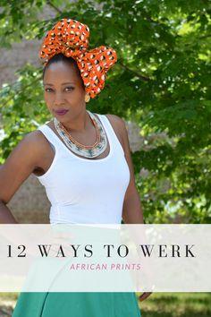 12 Ways To Werk African Prints | Thriftanista in the City