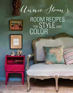 If you love French Country Style you will love the inspiration provided by Annie Sloan in her book Room Recipes for Style and Colour. Read on for all the French Country Style! Decor, Furniture, Room, Interior, Painted Furniture, Annie Sloan Paint Colors, Home Decor, Wood Steps, Interior Design