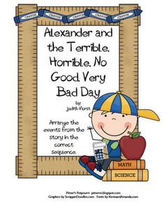 Pitner's Potpourri: Alexander and the Terrible, Horrible, No Good, Very Bad Day - Freebie. Use this book to teach sequence of events.