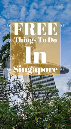 Free Things To Do in Singapore. The world's only island city-country, Singapore is a place where you can enjoy both natural and metropolitan attractions. It is known by many names, The Garden City, The Lion City or The Little Red Dot, and is a melding of