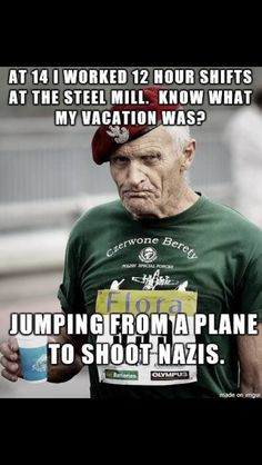 This is the EPITOME of manliness right here. Military Quotes, Military Humor, Military Life, Military Officer, Usmc Quotes, Army Life, Warrior Quotes, American Soldiers, American Veterans