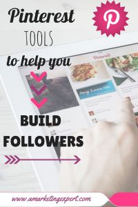 #Pinterest Tools to help you #Build #Followers