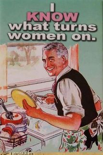 Know What Turns Women On,,,man washing  dishes !! Vintage Poster
