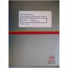 Seat Ibiza Cordoba Vario Heating Air Conditioning Manual on eBid United Kingdom