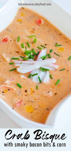 Smoky Crab Bisque (video) - Tatyanas Everyday Food Creamy Crab Soup, Imitation Crab Recipes, Crab Pasta, Tatyana's Everyday Food, Lobster Bisque, Seafood Bisque, Best Seafood Recipes, Have Time, Dinner Recipes