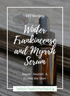 Winter Frankincense and Myrrh Serum - Learn how to make the perfect serum for repairing a damaged skin barrier, reducing fine lines and wrinkles, and clearing up acne. Diy Cosmetic, Wrinkle Remedies, Holistic Remedies, Natural Remedies, Herbal Remedies, Home Remedies For Acne, Prevent Wrinkles, Diy Skin Care, Skin Problems