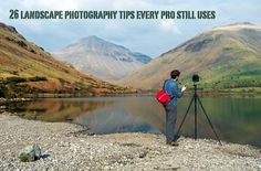 Landscape Photographers Tips even The Pros Follow