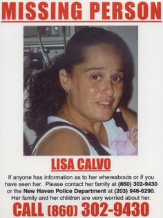 "10 YEAR  ANNIVERSARY DISAPPEARANCE  of  ""LISA CALVO""  NEW HAVEN,CONNECTICUT  NO ANSWERS ,NO REAL LEADS  PLEASE SHARE this Poster"