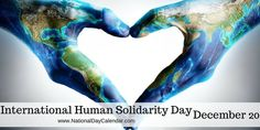 Every year on December International Human Solidarity Day seeks to celebrate the word's unity in diversity. National And International Days, National Day Calendar, Wolf, United Nations General Assembly, Yoga World, Picture Writing Prompts, Unity In Diversity, World Days, What Day Is It