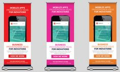 "Mobile Apps Rollup Banners  Mobile Apps Rollup Banners  Specification CMYK Color Mode 300 DPI Resolution Size 30x70"" 0.25"" Bleed in Each Side"