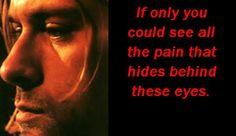 Kurt Cobain Pain Eyes