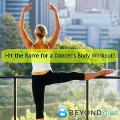Hit the Barre for a Dancer's Body Workout! Pure Barre uses small isometric movements set to motivating music to strengthen and stretch your muscles.