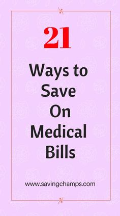 22 ways to save money on medical bills. Save money on healthcare | healthy living | save on health spending | money-saving tips.