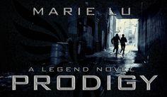 Prodigy - A Legend novel by Marie Lu