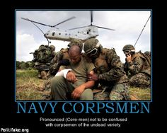 US Navy Corpsman ~ for Pierre and Karl Navy Marine, Navy Military, Military Wife, Marine Corps, Military Art, Navy Life, Navy Mom, Us Navy, Navy Corpsman