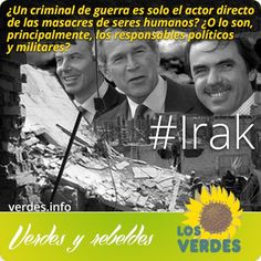 Los tribunales internacionales deben juzgar a Bush, Aznar y Blair por las masacres actuales y pasadas en irak