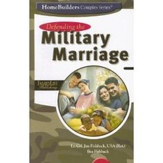 Defending the Military Marriage (Homebuilders Couples)
