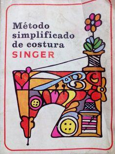 LOJA SINGER PORTO: Livro de Costura - Método Simplificado de Costura SINGER