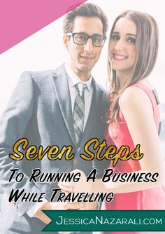 7 Steps To Running A Business While Travelling Small business success tips #success