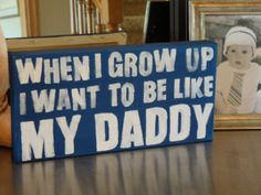 When I grow up I want to be like my daddy.how sweet is that? What a special and fun addition to your little boys room or nursery to pay Baby Boys, Baby Boy Art, Baby Boy Rooms, Baby Boy Nurseries, Our Baby, Canvas Signs, Canvas Art, Nursery Canvas, Canvas Ideas