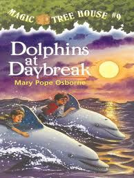 Magic Tree House #9, Dolphins at Daybreak, April 2012