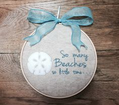 Beach Decor Beach Sign So Many Beaches So Little Time Sand Dollar Sign