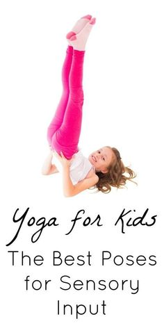 Yoga for Kids: A Sensory Input Goldmine! - Yoga for Kids: A Sensory Input Goldmine! Yoga for kids with SPD. These poses are a GOLDMINE of sensory input! Sensory Diet, Sensory Issues, Sensory Play, Yoga For Kids, Exercise For Kids, Kids Yoga Poses, Yoga With Toddler, Brain Gym For Kids, Motor Activities