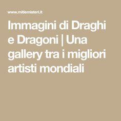 Immagini di Draghi e Dragoni | Una gallery tra i migliori artisti mondiali
