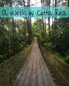 One Week Costa Rica Itinerary