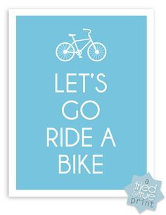 Let's Go Ride A Bike