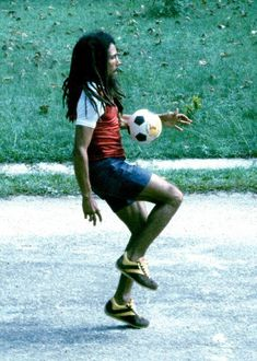 """Bob Marley:""""Football is a part of I. When I play the world wakes up around me."""""""