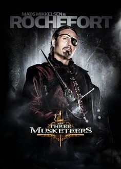I have been told the film is abysmal and not worth seeing. Still it's Rochefort, though I much prefer Michael Wincott's portrayal of him. (Sorry, Mads!)