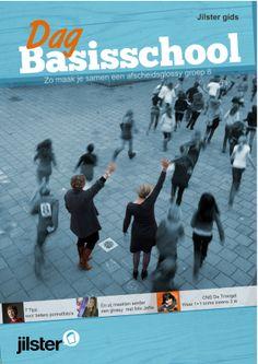 Het nieuwste Jilster 'Dag basisschool' tijdschrift. Hier vind je stap voor stap hoe je een leuke afscheidsglossy kunt maken. Hij is te bestellen via www.jilster.nl