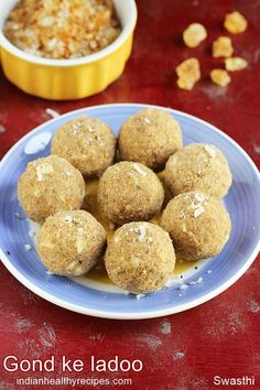Gond ke laddu are nutritious edible gum balls made with wheat flour, ghee, jaggery and almonds Indian Dessert Recipes, Indian Sweets, Sweets Recipes, Baby Food Recipes, Snack Recipes, Cooking Recipes, Snacks, Indian Recipes, Easy Ladoo Recipe