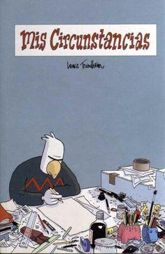 """""""Mis circunstancias"""" Lewis Trondheim  Informació de l'obra: http://www.tebeosfera.com/1/Obra/Tebeo/Astiberri/MisCircunstancias.htm"""