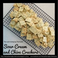 The road to loving my Thermomix: Sour Cream and Chive Crackers